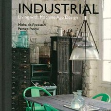 Vintage Industrial: Living with Machine Age Design book cover